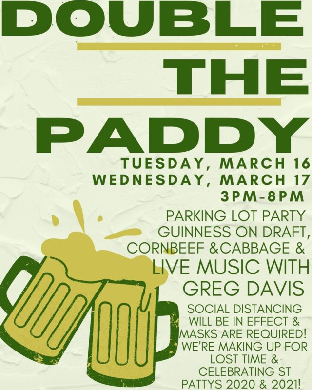 Mark your calendars... we're making up for lost time and celebrating St Patty's Day two times!Where: Pinsetter Parking Lot When: Tuesday March 16 & Wednesday March 17, 3pm-8pmMasks are required unless you are seated! There will be plenty of seats for everyone but but get here early to claim yours!Hot tip: If you snag a St Pattys 2020 t-shirt on Tuesday and wear it Wednesday, your first Guinness is on us!